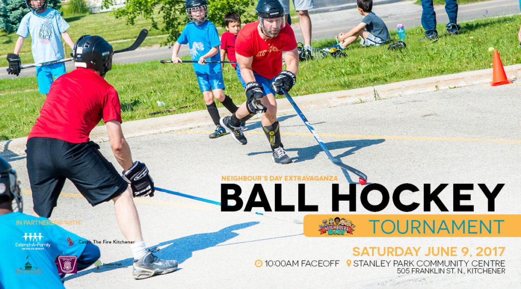ball hockey neighbours day city of kitchener extend a family