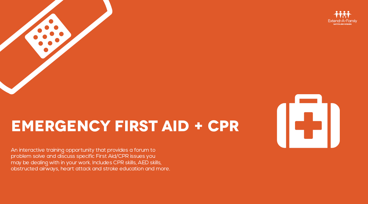 Emergency First Aid Cpr Level C Extend A Family Waterloo Region