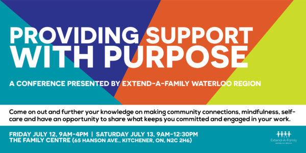"Registration now open for ""Providing Support with Purpose', a conference presented by Extend-A-Family Waterloo Region thumbnail"